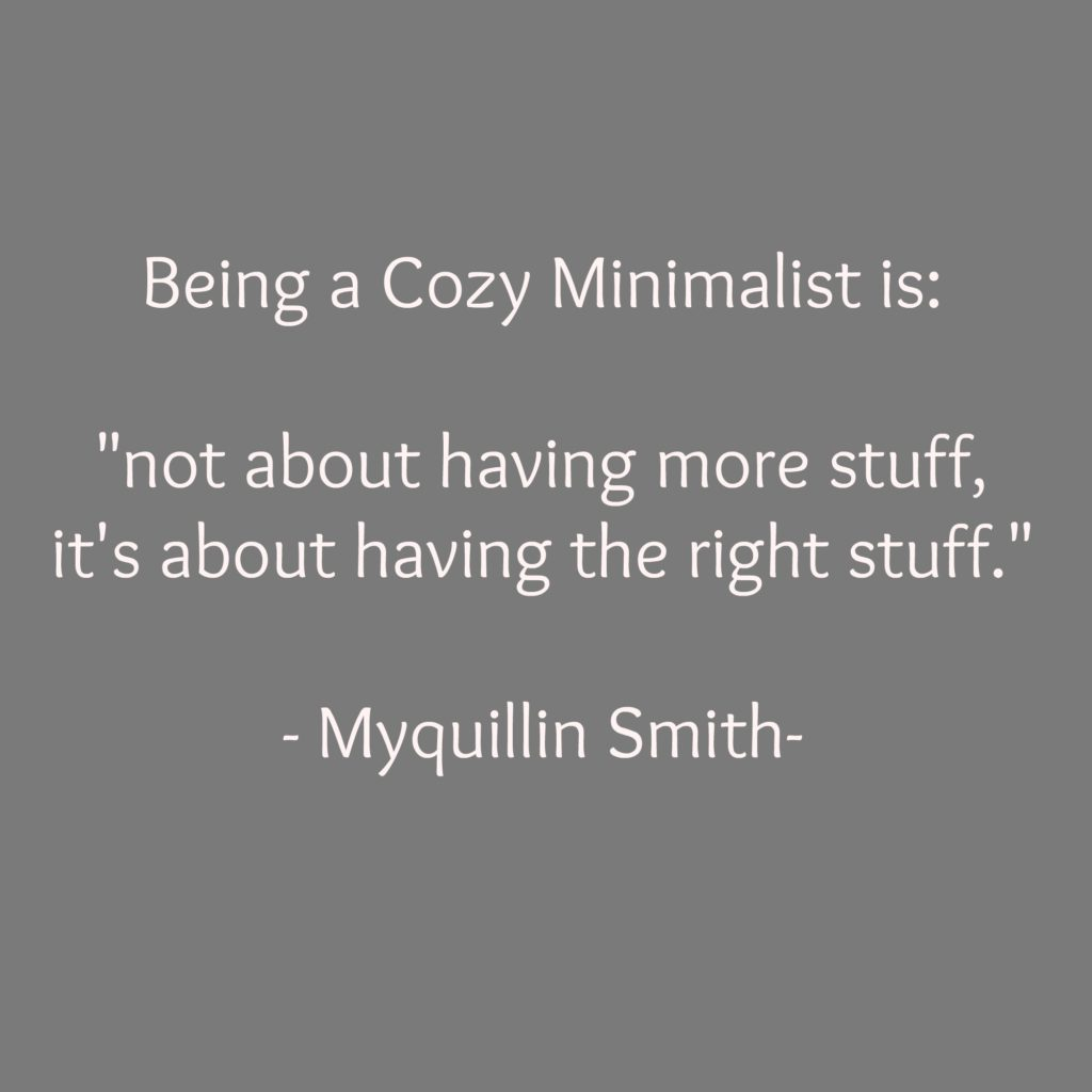 cozy minimalist quote