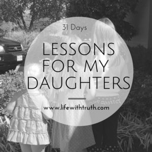 THINGS I WANTMY DAUGHTERS TO KNOW